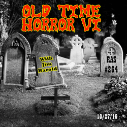 Old Time Horror VI