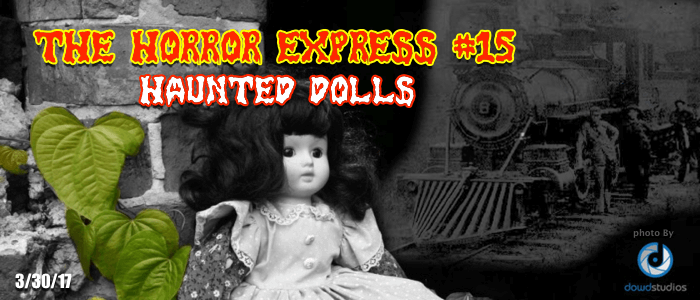 Truth About Haunted Dolls