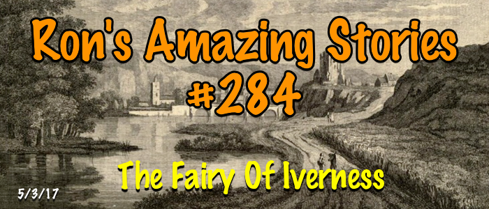 RAS #284 - The Fairy of Inverness
