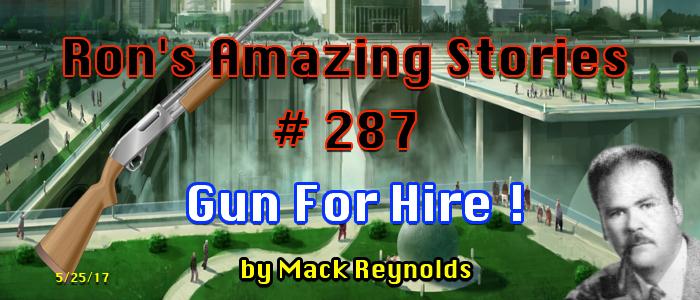 RAS #287 – Gun ForHire