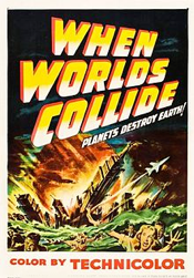 When Worlds Collide - Movie 1951