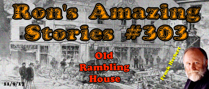 RAS #303 - Old Rambling House