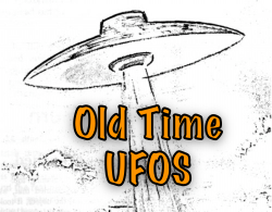 Old Time UFOs