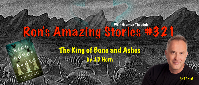 RAS #321 - The King of Bone and Ashes