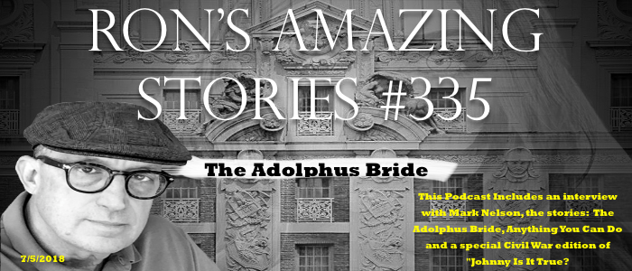 RAS #335 – The Adolphus Bride