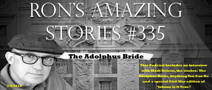 RAS #335 - The Adolphus Bride
