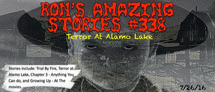 RAS #338 - Terror At Alamo Lake