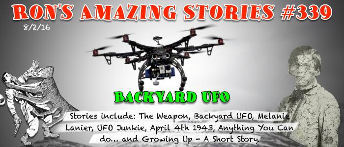 RAS #339 - Backyard UFO
