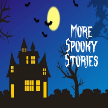 More Spooky Stories
