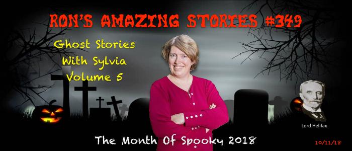 RAS #349 - Ghost Stories with Sylvia - Volume 5