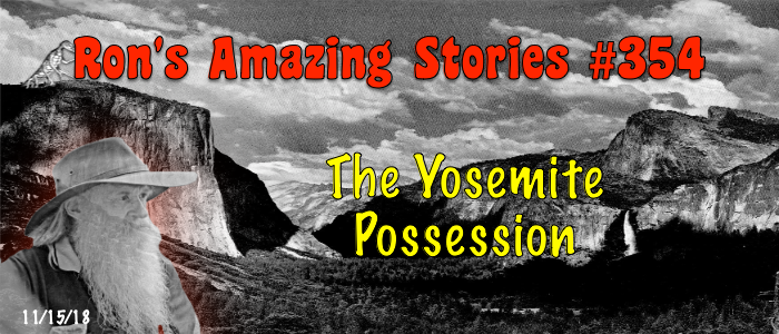 RAS #354 - The Yosemite Possession