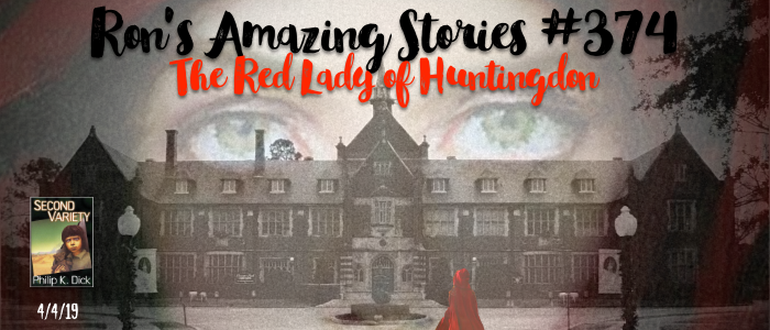 RAS #374 - The Red Lady of Huntingdon