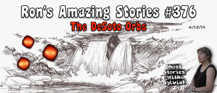 RAS #376 - The DeSoto Orbs