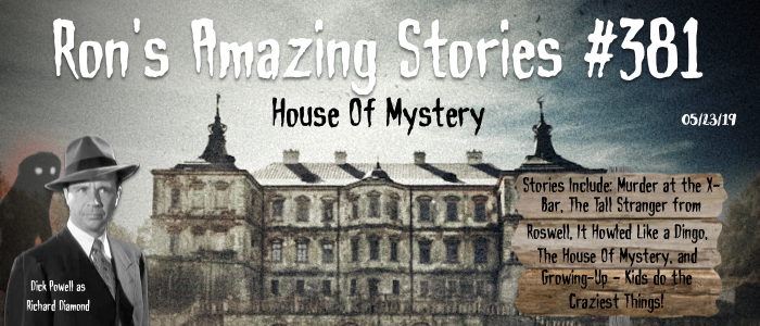 RAS #381 – House ofMystery