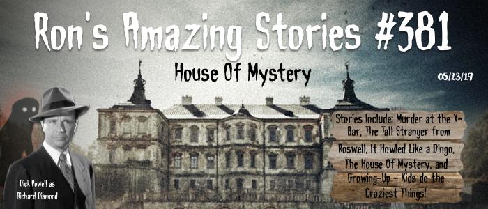 RAS #381 - House Of Mystery