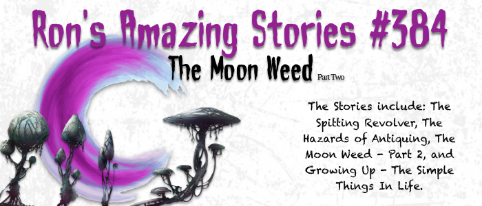 RAS #384 – The Moon Weed Part 2