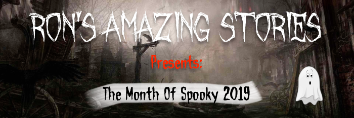 The Month Of Spooky 2019