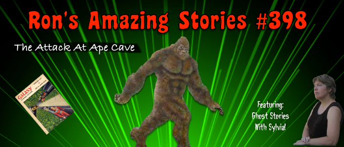 RAS #398 - The Attack At Ape Cave
