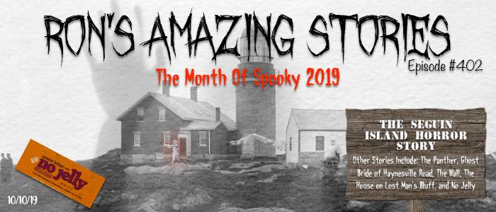RAS #402 - The Seguin Island Horror Story
