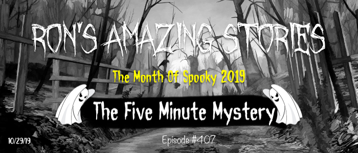 RAS #407 - Five Minute Mystery