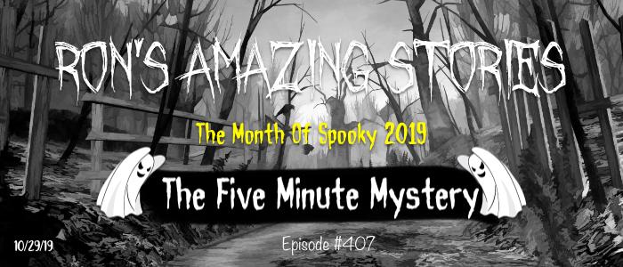 RAS #407 - Five Minute Mystery