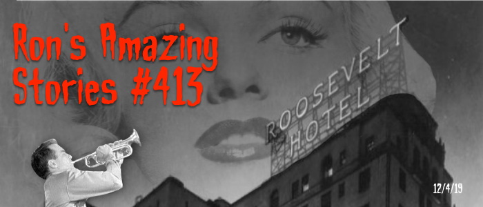 RAS #413 - The Roosevelt Hotel