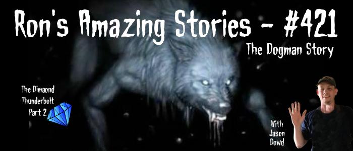 RAS #421 - The Dogman Story