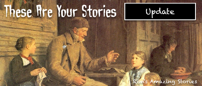 These Are Your Stories - Update