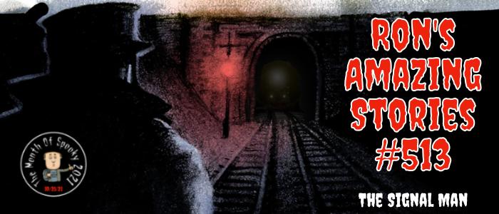 RAS #513 – The SignalMan